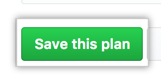 Button to save the pricing plan